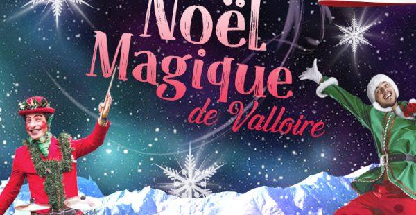 Noël Magique à Valloire